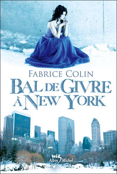 BAL DE GIVRE A NEW YORK de Fabrice Colin - Page 2 97822212
