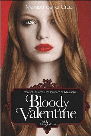 LES VAMPIRES DE MANHATTAN - BLOODY VALENTINE de Melissa de la Cruz 97822213
