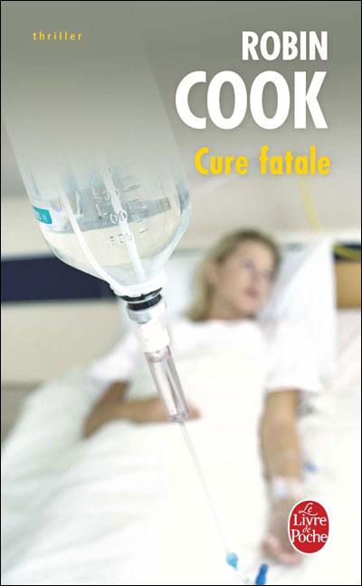 CURE FATALE de Robin Cook 97822510