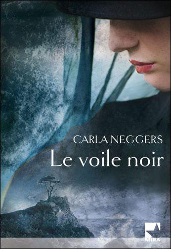 LE VOILE NOIR de Carla Neggers 97822810