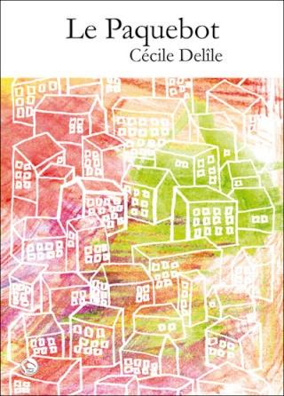 LE PAQUEBOT de Cécile Delile 97828411