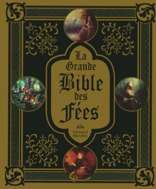 Partenariat n°33 : LA GRANDE BIBLE DES FEES offert par Le Pré aux Clercs 97828412