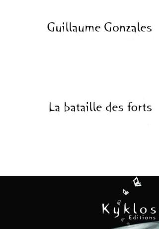 Partenariat n°18 : LA BATAILLE DES FORTS offert par Kyklos Editions Couv_l10