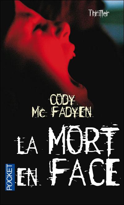 SMOKY BARRETT (Tome 02) LA MORT EN FACE de Cody McFadyen Mf10
