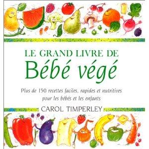 """""""Le grand livre de bébé végé"""" 51svc810"""