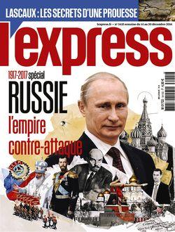 """L""""Express - """"Les francs tireurs de Poutine"""" - Décembre 2016 - Charles Haquet  Ger_3810"""