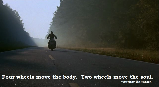 Four Wheels move the Body. Two Wheels move the Soul. Four-w10