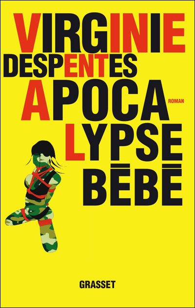 Apocalypse bébé - Virginie Despentes Apocal10