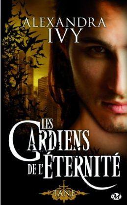 Les Gardiens de l'Eternité (série) - Alexandra Ivy - Page 4 Les_ga10