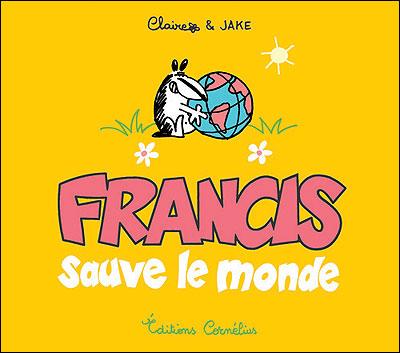 Francis le blaireau - Série [Claire & Jake]  97829110