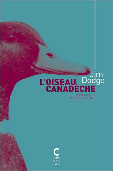 [Dodge, Jim] L'oiseau canadèche 97829111
