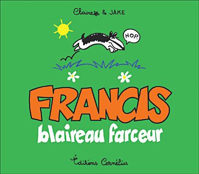 Francis le blaireau - Série [Claire & Jake]  Couv_f10