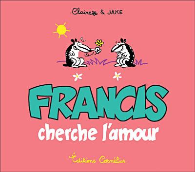 Francis le blaireau - Série [Claire & Jake]  Couv_f11
