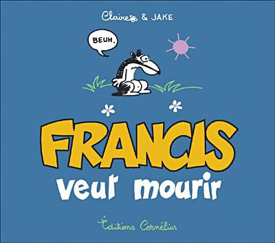 Francis le blaireau - Série [Claire & Jake]  Couv_f12