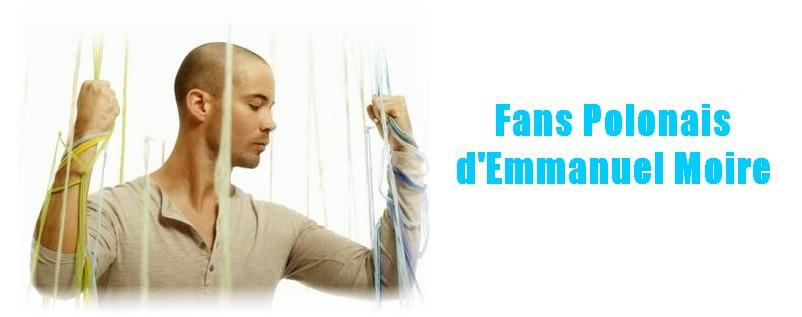 Fans Polonais d'Emmanuel Moire