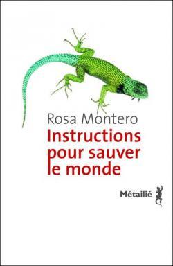 [Montero, Rosa] Instructions pour sauver le monde Bm_89510