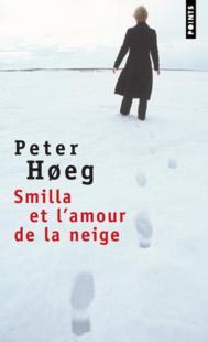 [Høeg, Peter] Smilla et l'amour de la neige Hoeg1010