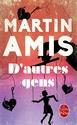 [Amis, Martin] D'autres gens Am10