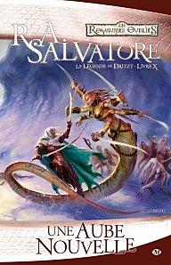 Salvatore, R.A. - Une aube nouvelle - La Légende de Drizzt 10 - Les Royaumes Oubliés Une-au10