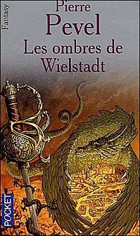 [Pevel, Pierre] La Trilogie de Wielstadt - Tome 1: Les ombres de Wielstadt 97822610