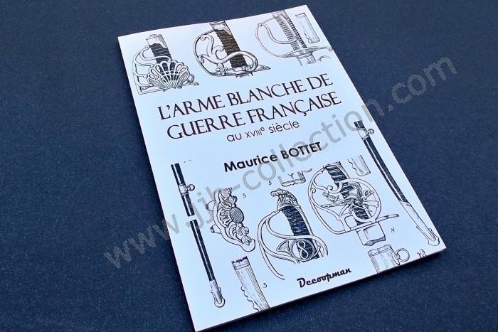 L'arme blanche de guerre française au XVIII° par Bottet. Copyri12