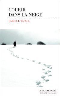 [Tassel, Fabrice] Courir dans la neige Cvt_co10