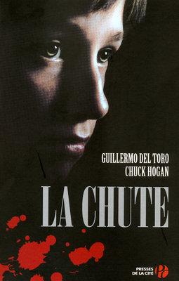 [Del Toro, Guillermo et Hogan, Chuck] La chute Lp_46911