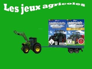 les jeux agricoles