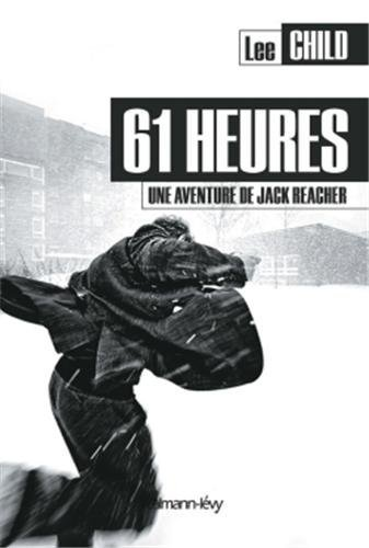 [Child, Lee] Jack Reacher - Tome 14 : 61 heures 61_heu10