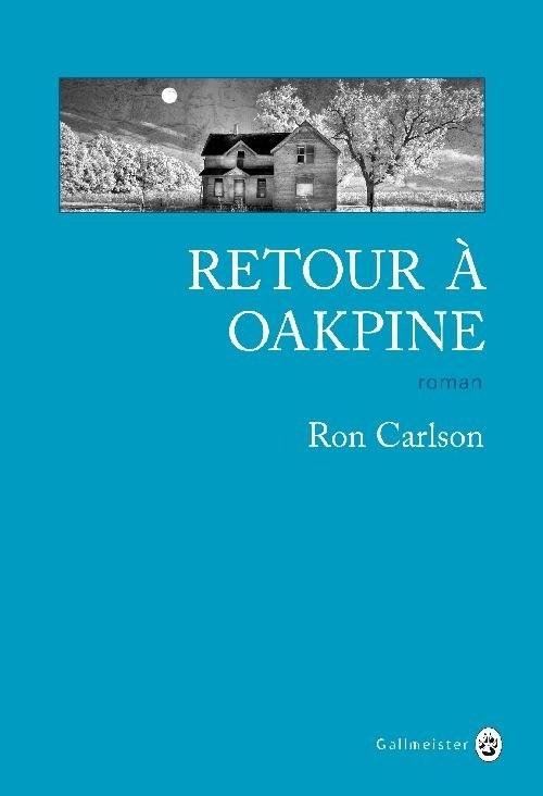 [Carlson, Ron] Retour à Oakpine Couv1910