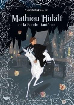 [Mauri, Christophe] Mathieu Hidalf - Tome 2 : Mathieu Hidalf et la foudre fantôme Couv5310