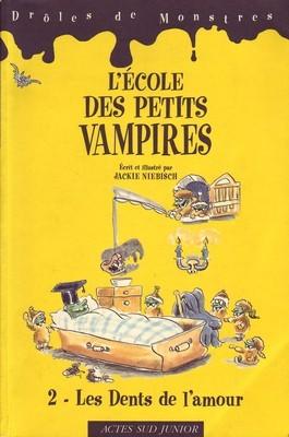 [Niebisch, Jackie] L'école des petits vampires, tome 2 : les dents de l'amour P078110