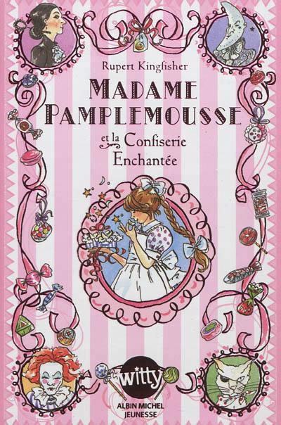 [Kingfisher, Rupert] Madame Pamplemousse et la confiserie enchantée Pample10