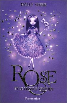 [Webb, Holly] Rose - Tome 3: Rose et le masque vénitien Rose_310