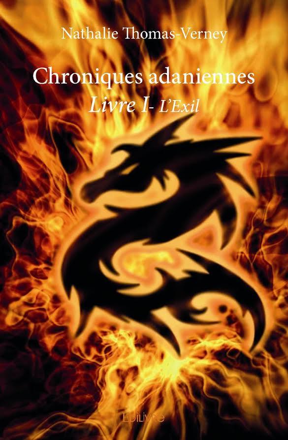 [Edilivre] Chroniques adaniennes, livre I : l'exil de Nathalie Thomas-Verney  Unname10