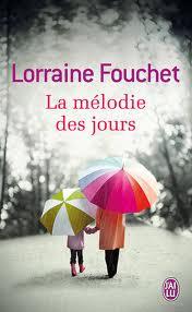 [Fouchet, Lorraine] La mélodie des jours 00malo10