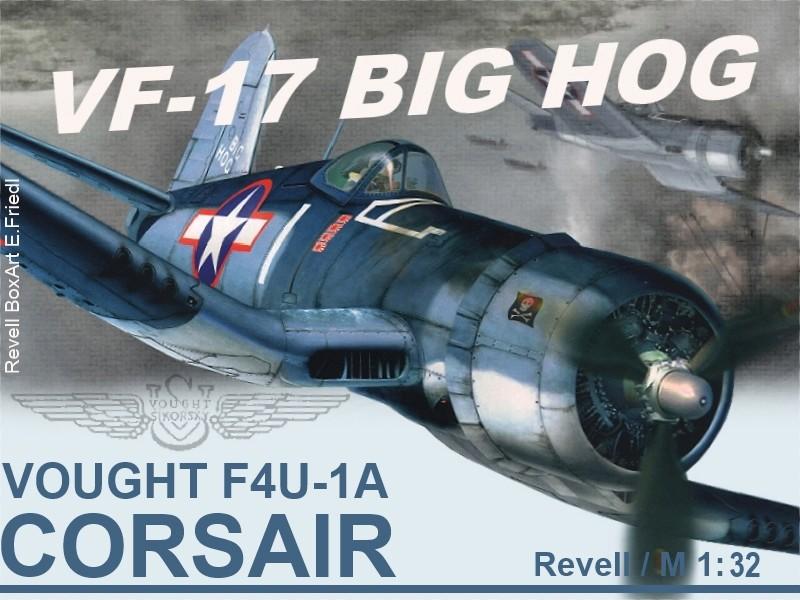 Vought F4U-1A Corsair  / M 1:32 Bighog10
