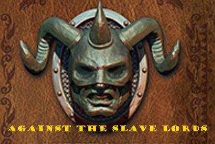 4E - Against the Slave Lords - Ep. 2 (Level 7) - Friday, Jan 6 @ 6:30PM Agains10