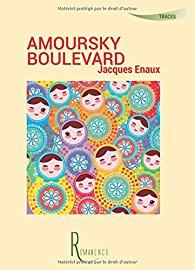 [Enaux, Jacques] Amoursky boulevard 51jmi110