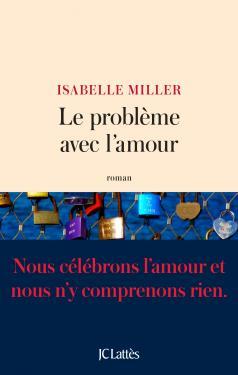 [Miller, Isabelle] Le problème avec l'amour 97827014