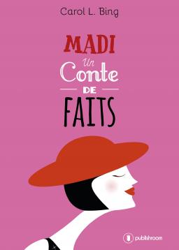 [Editions Publishroom] Madi, un conte de faits ou Un cadavre dans le pétrin Cover_11