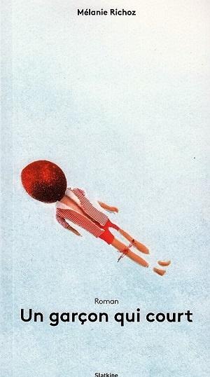 [Editions Slatkine] Un garçon qui court de Mélanie Richoz Ob_09d10