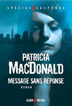 [MacDonald, Patricia] Message sans réponse Patric10