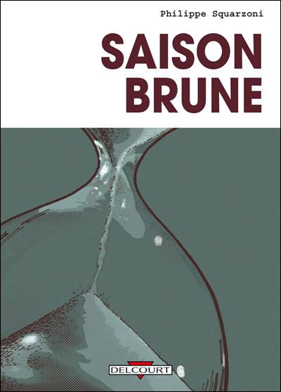 Saison brune [Squarzoni, Philippe] Saison10