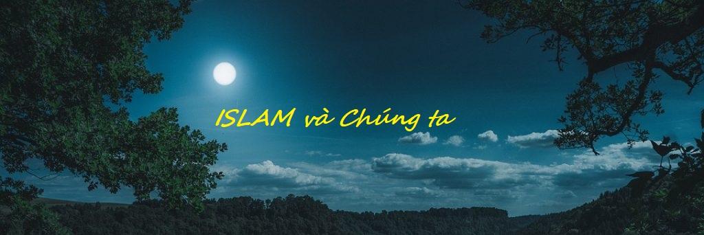 Islam và chúng ta