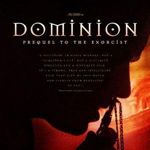 Dominion, prequel to the Exorcist 19314110