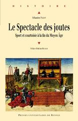 Le spectacle des joutes, sport et courtoisie à la fin du Moyen Âge Joutes10