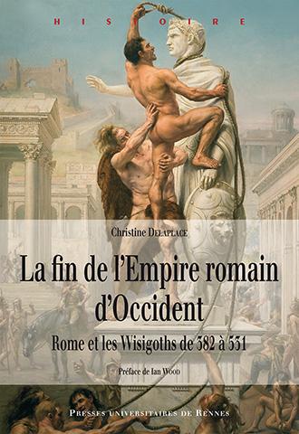 La fin de l'Empire romain d'Occident, Rome et les Wisigoths de 382 à 531 Rome10
