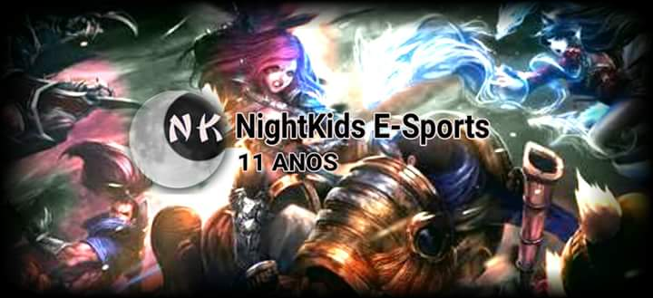 NightKids Eletronic Sports - DESDE 25/10/2005