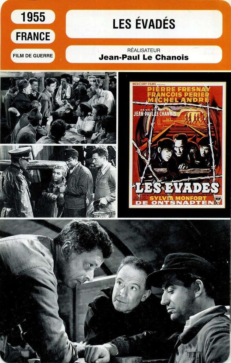 Les évadés. 1955. Jean-Paul Le Chanois. Aff_ev10